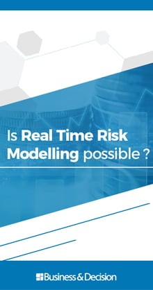 Real time risk